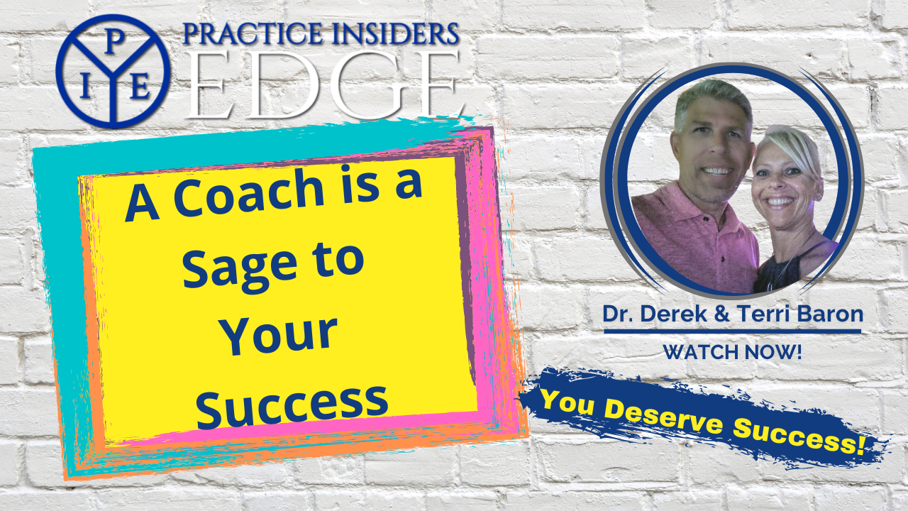 A Coach is a Sage to Success In Your Practice